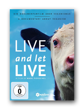 Live and let Live - Film zu Veganismus
